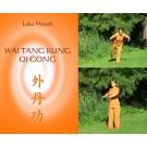 Wai Tang Kung Qi Gong Video
